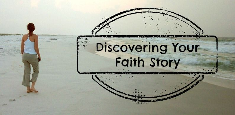 discovering your faith story