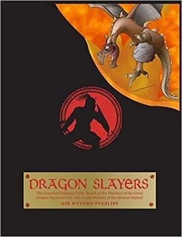 Dragon Slayers: The Essential Training Guide for Young Dragon Slayers
